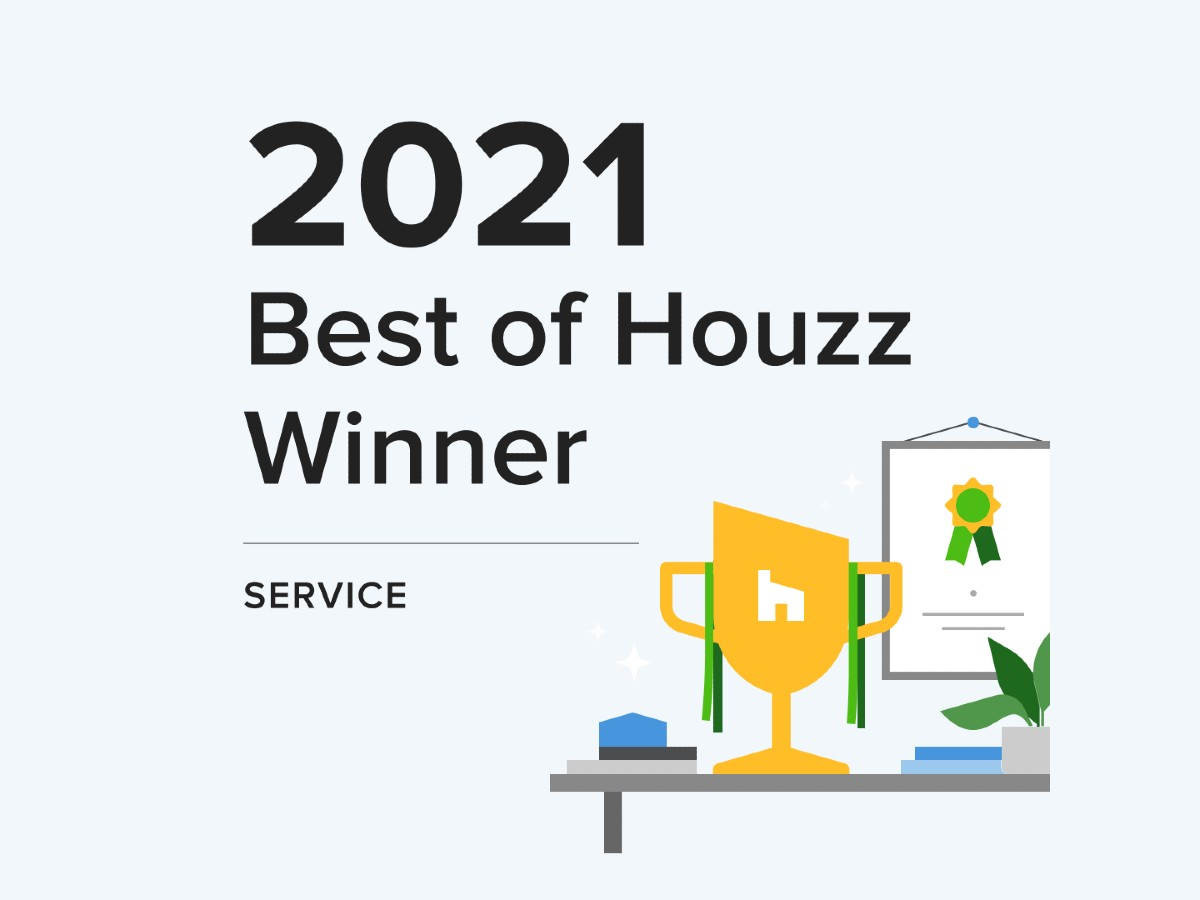 We won Best of Houzz award 2021